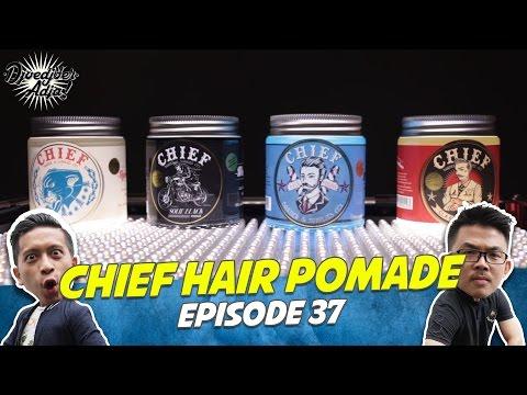 Chief Hair Pomade - Djoedjoer Adja Episode 37