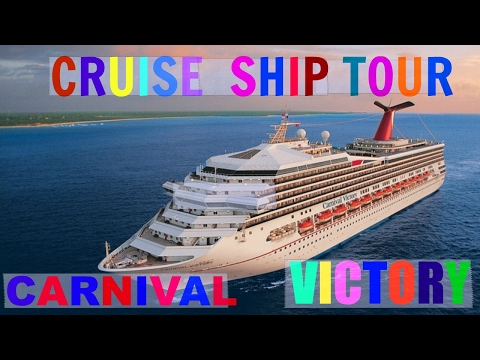 Cruise Ship Tour: Carnival Victory