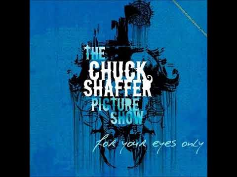 The Chuck Shaffer Picture Show - For Your Eyes Only (Full Album)