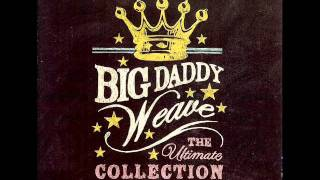 Big Daddy Weave - In Christ