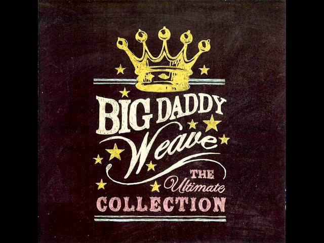 big-daddy-weave-in-christ-raytex111