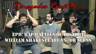 Renegades React to... Epic Rap Battles of History Dr. Seuss vs. William Shakespeare