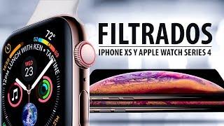 ¡LOCURA! Se filtra el iPhone XS y el Apple Watch Series 4