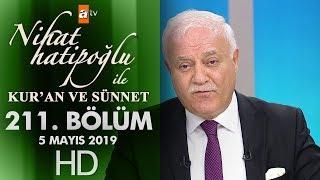 Nihat Hatipoğlu ile Kur'an ve Sünnet - 5 Mayıs 2019