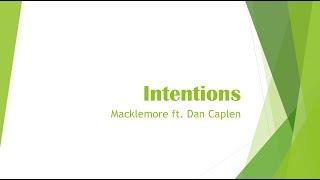 Intentions- Macklemore ft. Dan Caplen Lyrics
