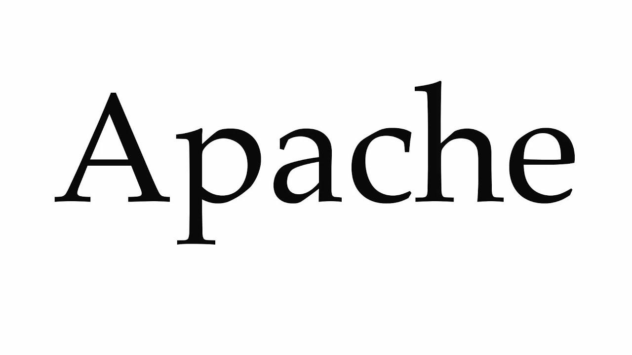 How To Pronounce Apache