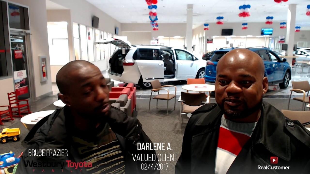 Darlene Reviews Westbury Toyota And Bruce Frazier