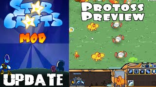 StarCrafts Mod Update (In Game Protoss Preview!)