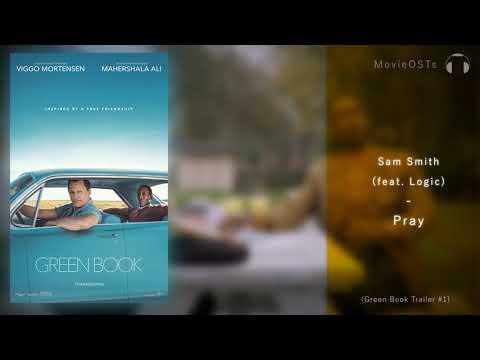 Green Book   Soundtrack   Sam Smith feat. Logic - Pray