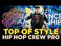 TOP OF STYLE | HIP HOP CREW PRO ★ RDC18 ★ Project818 Russian Dance Championship ★