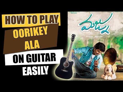 Oorikey Ala - Guitar Tutorial - Telugu Guitar Songs