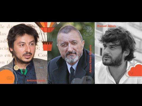IRedes 2016 - Diálogo De Arturo Pérez-Reverte, Antonio Lucas Y Manuel Jabois En IRedes