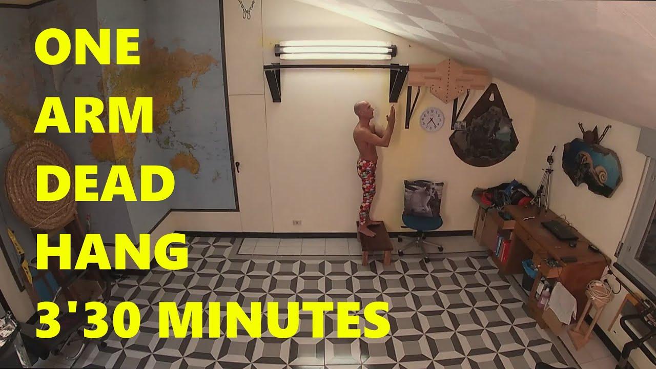 Dead Hang One Arm: 3 minutes 30 seconds -Tazio Il Biondo-
