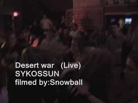 SYKOSSUN Desert War (live)