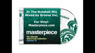 Baixar Masterpiece Vol. 14 (In a Nutshell Mix) mixed by Groove Inc. for Vinyl Masterpiece