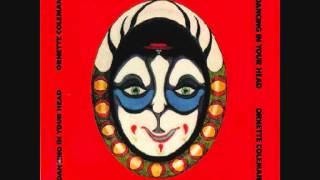 Ornette Coleman - Dancing In Your Head (1977)