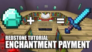 Minecraft: Enchantment Payment System!