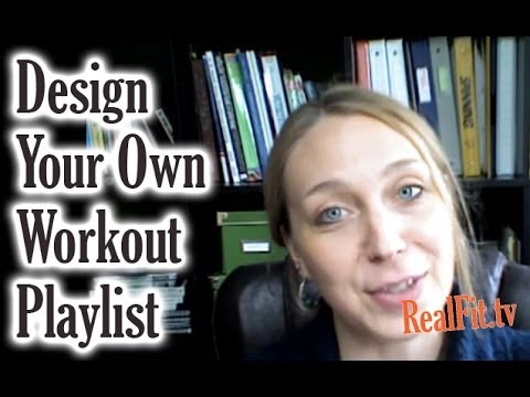 How To Design Your Own Music Playlists For Your Workouts