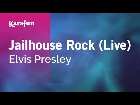 Jailhouse Rock (Live) - Elvis Presley | Karaoke Version | KaraFun