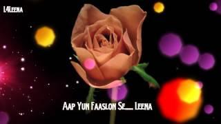 Aap Yun Faaslon Se..Sung By Leena