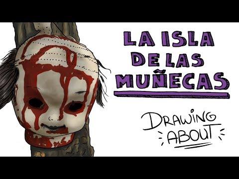 LA Hª DE LA ISLA DE LAS MUÑECAS | Draw My Life