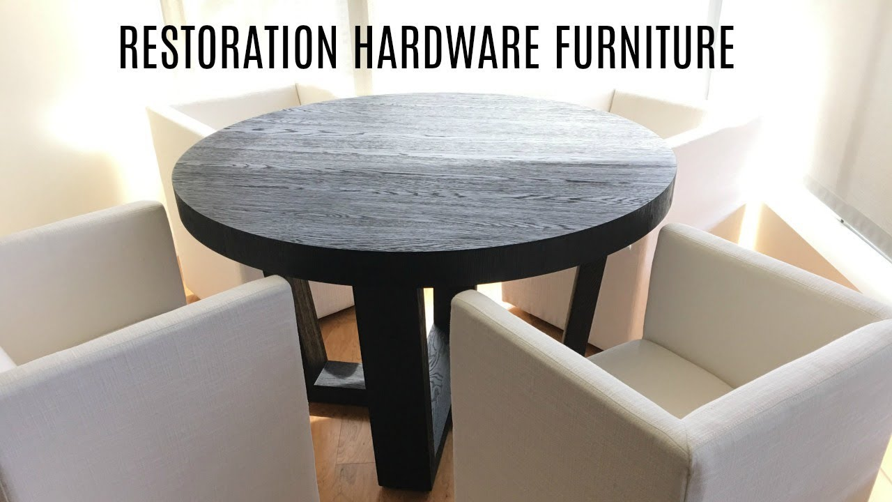 First Impression Restoration Hardware Dining Room Furniture Youtube
