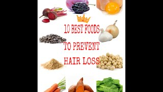 10 Best foods to prevent hair loss