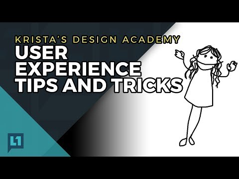 Krista's Design Academy: User Experience Tips And Tricks