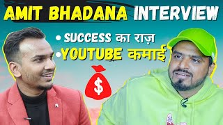 @Amit Bhadana Revealing His YouTube Income & Success Tips | Interview with Amit Bhadana