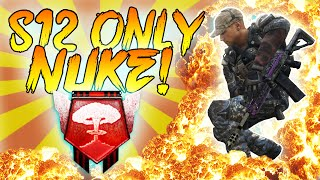 S12 ONLY NUCLEAR! - Black Ops 2 PC Nuclear - (Call of Duty: Black Ops 2 Multiplayer)