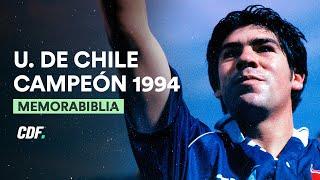 Universidad de Chile CAMPEÓN 1994 | CDF Documental ⚽️💙
