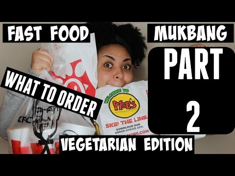 FAST FOOD MUKBANG PART 2 l VEGETARIAN EDITION l WHAT TO ORDER