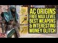 Assassin's Creed Origins Tips FREE LEGENDARY WEAPONS & Interesting Money Farm Spot (AC Origins Money