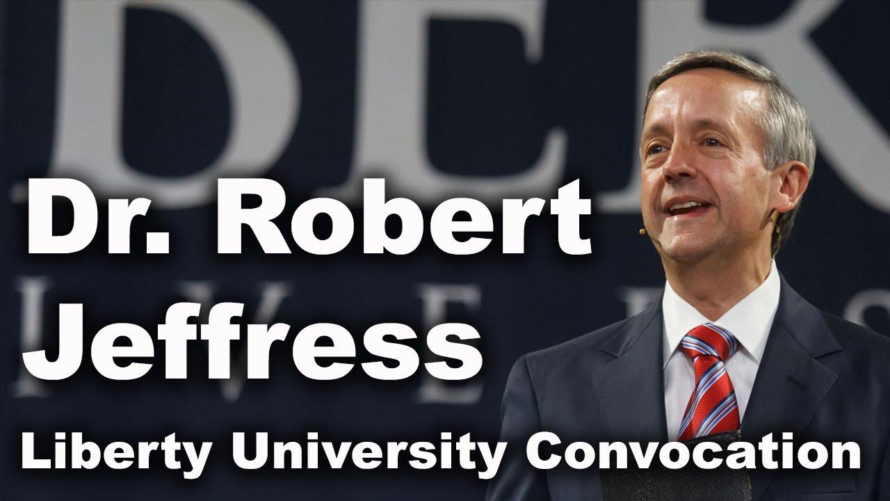 Dr. Robert Jeffress - Liberty University Convocation