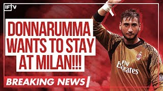 BREAKING NEWS: GIGIO DONNARUMMA IS NOW OPEN TO RENEWING WITH AC MILAN | Serie A Calciomercato
