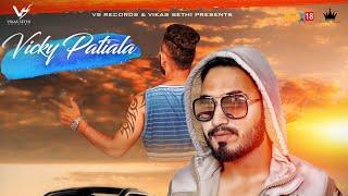 Yaraan Di Support   Vicky Patiala   Ft.V21   New Punjabi Song 2018   VS Records