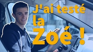 J'ai testé la Renault Zoé !