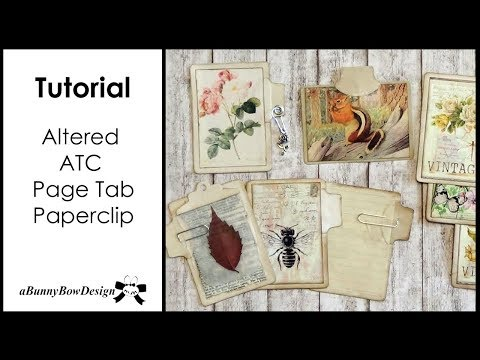 Altered ATC Page Tab Paperclip - Tutorial - junk journal embellishments