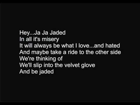 Aerosmith  Jaded with lyrics
