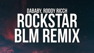 DaBaby - ROCKSTAR BLM Remix (Lyrics) ft. Roddy Ricch