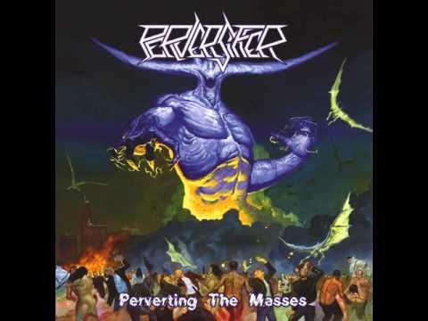 Perversifier - Perverting the Masses [Full Album] 2013
