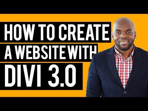 How to create a website - How to create a website using Divi 3.0