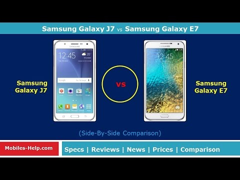 Samsung Galaxy J7 vs Samsung Galaxy E7 - Which Is Better For You?