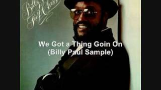 We Got a Thing Goin On (Billy Paul Sample Beat)