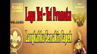 Yel Yel Pramuka Langkah Ku Semakin Lelah Versi Pramuka Zaman NOW Pramuka Production Films