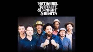 Nathaniel Rateliff and The Night Sweats - I Need Never Get Old