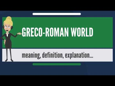 What is GRECO-ROMAN WORLD? What does GRECO-ROMAN WORLD mean? GRECO-ROMAN WORLD meaning
