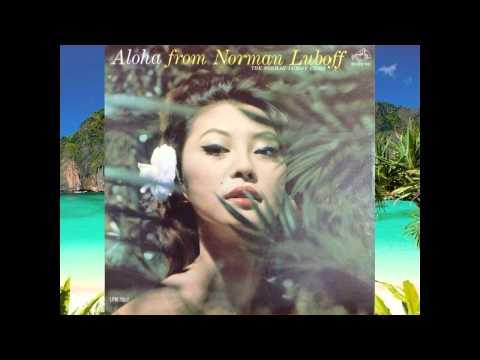 Tangi Tahiti (The Call of Tahiti) - Norman Luboff Choir