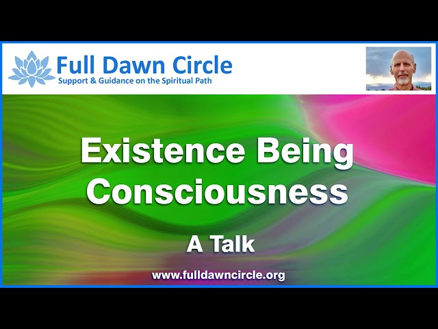 Existence Being Consciousness