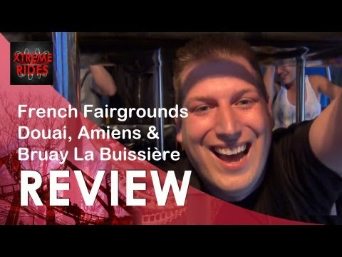 Review French Fairgrounds Douai, Bruay & Amiens [ENGLISH VERSION] Special: Air One Maxx & Ranger